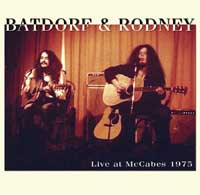 Batdorf and Rodney - Live at McCabes